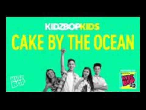 Kidz Bop Kids Cake By The Ocean ( From Kidz  Bop 32 )