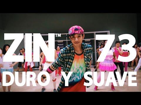 ZIN 73 | Duro Y Suave | ZUMBA® | ZIN™Toomtam