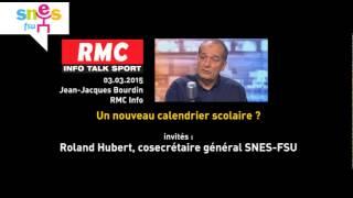 """""""Un nouveau calendrier scolaire ?"""" avec Roland Hubert (SNES-FSU) RMS 03.03.2015"""