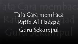Download Mp3 Cara Membaca Ratib Al Haddad Oleh Abah Sekumpul Kh Zaini Bin Abdul Ghani