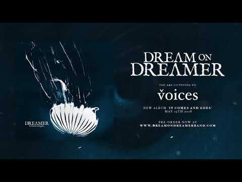 Dream on Dreamer - Voices (OFFICIAL AUDIO STREAM)