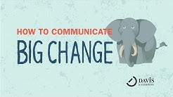 How to Communicate Big Change to Employees | Davis & Company