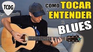 Aprende bien fácil como TOCAR y ENTENDER el BLUES en guitarra acústica