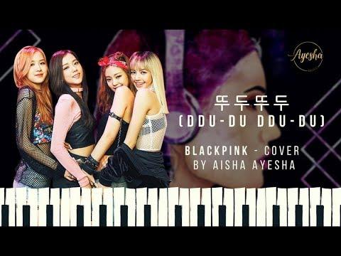 BLACKPINK - '뚜두뚜두 (DDU-DU DDU-DU)' COVER by Aisha Ayesha