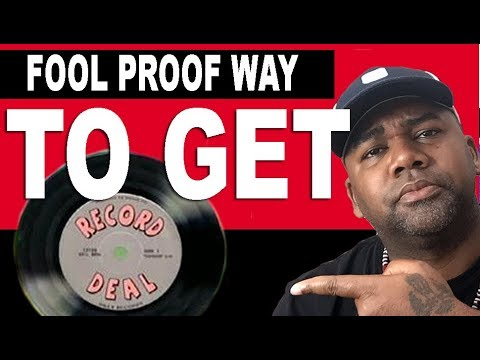 How to get SIGNED to a Major Record  Label -FOOL PROOF Mp3
