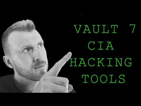 Vault 7 CIA Hacking Tools Breakdown - Am I at risk of being hacked?