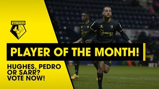 WHO IS YOUR SPORTSBET.IO FEBRUARY PLAYER OF THE MONTH? | WILL HUGHES, JOÃO PEDRO OR ISMAÏLA SARR