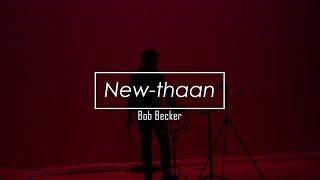 New-thaan by Bob Becker