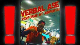 Verbal Ase Performs at Airport