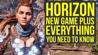 Horizon Zero Dawn New Game Plus - Everything You Need to Know