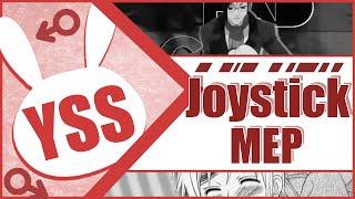 ♂YSS] Joystick  ᴹᴱᴾ