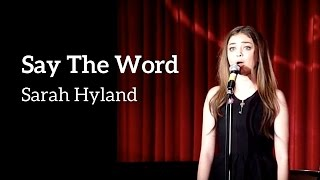 "Sarah Hyland - ""Say The Word"" (Kerrigan-Lowdermilk)"