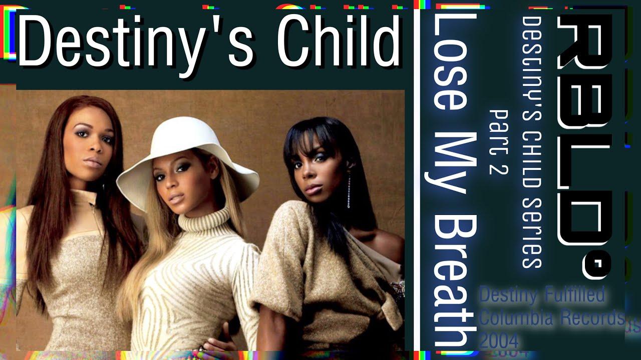 Download Destiny's Child - Lose My Breath (Line Distribution)