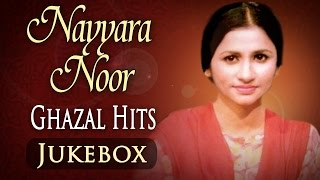 Nayyara Noor Ghazal Hits (HD) - Jukebox - Superhit Pakistani Ghazal Hits