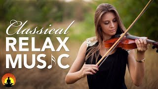 Classical Music for Relaxation, Music for Stress Relief, Relax Music, Instrumental Music, ♫E024 mp3