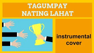 LEA SALONGA - Tagumpay Nating Lahat - music by Gary Granada (instrumental cover - quintet)