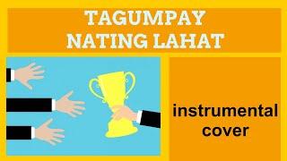 Lea Salonga Tagumpay Nating Lahat - music by Gary Granada instrumental cover - quintet.mp3