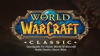 Noble Deaths Classic Wow