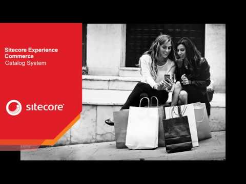 Sitecore Experience Commerce - Catalog System deep dive