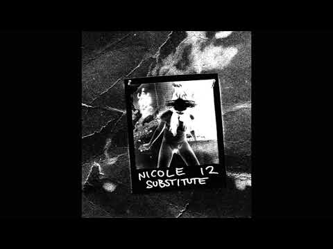Nicole 12   Substitute 10 Minute Instrumental Loop