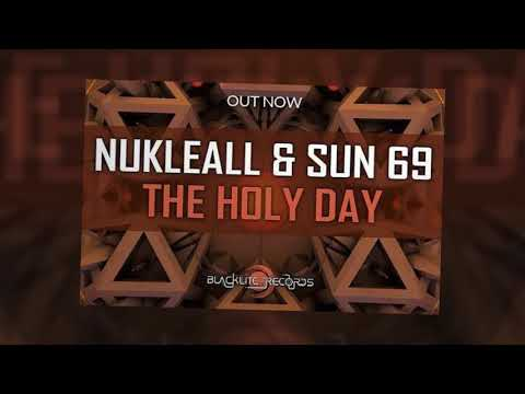 OUT NOW - The Holy Day by Nukleall  & Sun69 [PSYTRANCE]