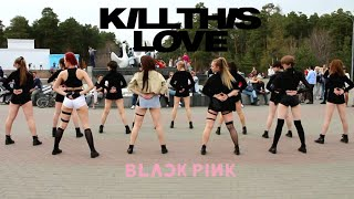 [KPOP IN PUBLIC] BLACKPINK (블랙핑크) - KILL THIS LOVE  | RUSSIAN | dance cover BLAST-OFF