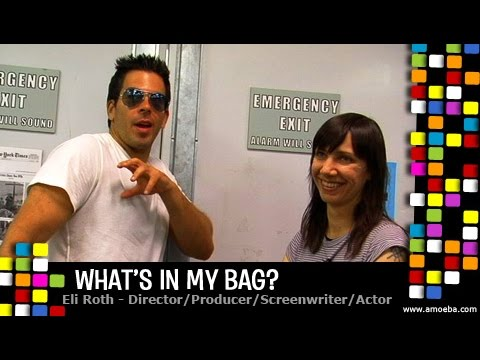 Eli Roth  What's In My Bag?