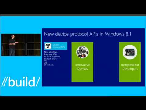 Build 2013 Building Apps That Connect with Devices