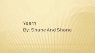 Shane and Shane Yearn lyrics