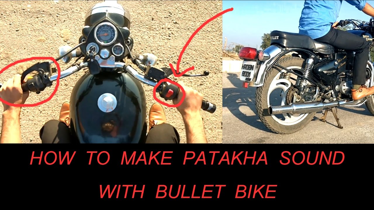 Download How to make Pataka Sound with your Bullet bike