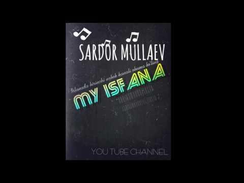 Sardor Mullaev -Sen Yuqsan