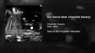 Our Dance (feat. Charlotte Savary)