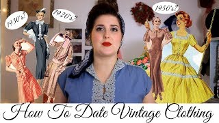 How To Date Vintage Garments || Detailed and with examples