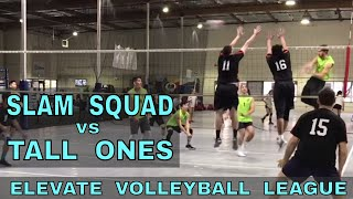 Slam Squad vs Tall Ones - EVL #2, Match 2, Pool Play (Elevate Volleyball League 2018)