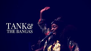 Tank and the Bangas  |  Boxes and Squares  |  Live in Vancouver