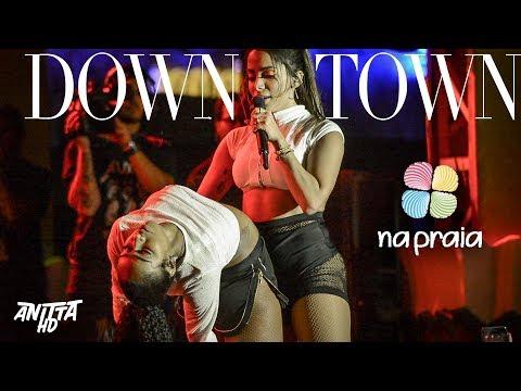 Anitta DOWNTOWN ao vivo Na Praia em Brasília - DF 01092018   1080p