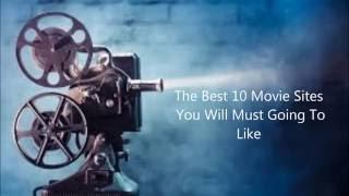 top 10 Free Movie Sites
