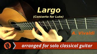"Antonio Vivaldi - ""Largo,'"" from Concerto for Lute in D Major, RV 93"