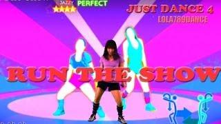 Just Dance 4-Run The Show