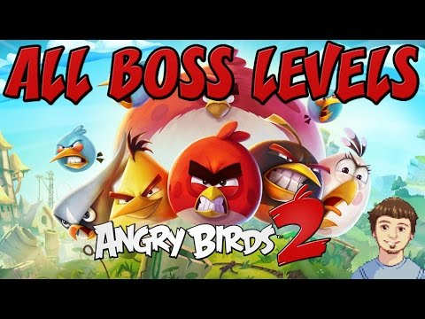 Angry Birds 2 - ALL BOSS LEVELS GUIDE - iOS & Android