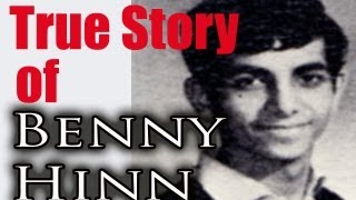 Benny Hinn: TRUE STORY of Benny Hinn's Empire & Secrets. A story of GREED vs. GOD)