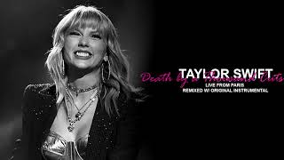 Taylor Swift: Death By A Thousand Cuts - Live from Paris (remixed w/ original instrumental)