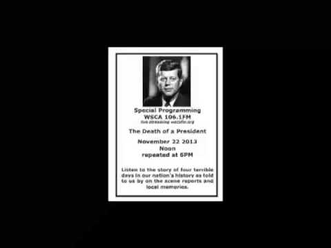 WSCA - Special Program - Death of a President - Aired Nov. 22, 2013 - Portsmouth Community Radio