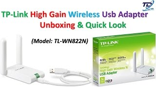 TP Link High Gain Wireless Usb Adapter Unboxing & Quick Look   Model: TL-WN822N