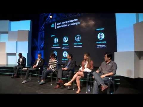 Asia's Startup Ecosystem: Opportunities & Challenges - Panel