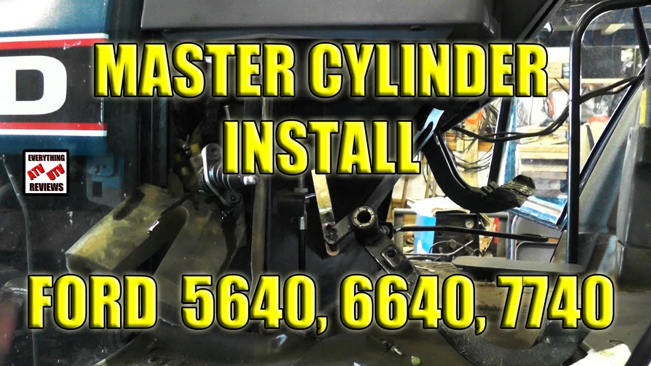 Farming  How To Install Clutch Master Cylinder On Ford Tractors 7740 6640 5640 Ts90 Ts100 Ts110