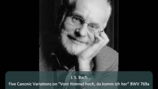 "J. S. Bach - Canonic Variations on ""Vom Himmel hoch"" BWV 769a - 1. Canone all"