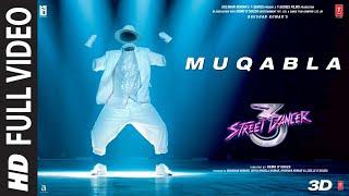 Full Song: Muqabla | Street Dancer 3D |A.R. Rahman, Prabhudeva, Varun D, Shraddha K, Tanishk B
