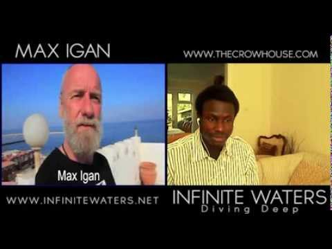 Infinite waters interview with Max Igan (The Road to Freedom)