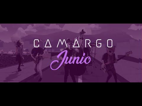 CAMARGO - Junio Vídeo Oficial
